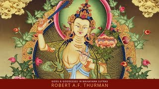 Are Gods and Goddesses in the Mahayana Sutras? Robert Thurman : Buddhism Explained - Force For Good