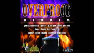 overproof riddim - sometimes you just know - daniel beddingfield