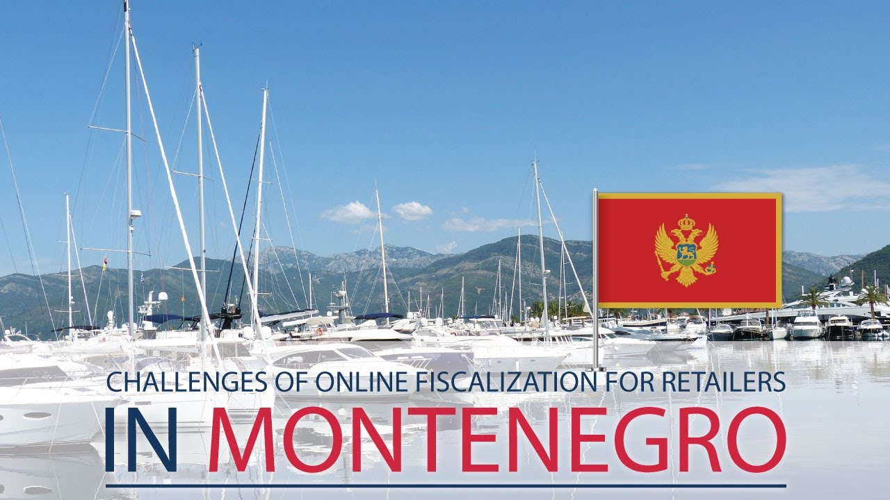 Challenges of online fiscalization for retailers in Montenegro