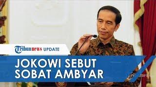 Saat Jokowi Sebut Sadboy & Sobat Ambyar di Pidato Resmi, Minta Didi Kempot 'Ganti' Lirik Pamer Bojo