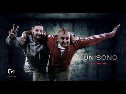 Divokej Bill - Divokej Bill - UNISONO videoklip - HD