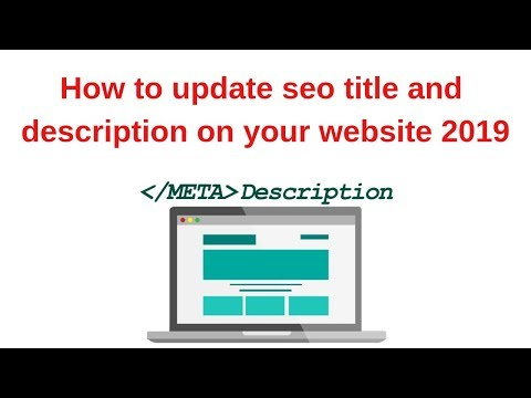 How to update seo title and description on your website 2019