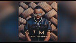 GIMS - Jusqu'ici Tout Va Bien (Audio)