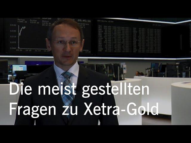Das sind die meist gestellten Fragen zu Xetra-Gold