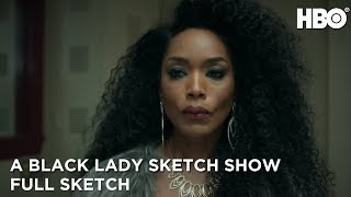A Black Lady Sketch Show: Bad Bitch Support Group (Full Sketch)   HBO