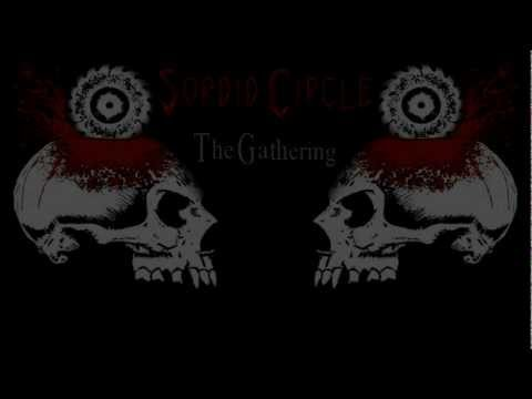 Sordid Circle - The Gathering [Lyric Video]