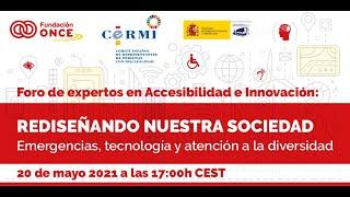 """Foro de expertos en Accesibilidad e Innovación. """"Emergencias, Tecnología y Atención a la diversidad"""""""