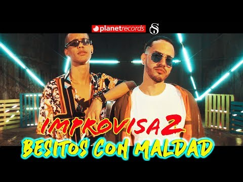 IMPROVISA2 - Besitos Con Maldad (Official Video by Rou Roff) Pop Latino Cubaton 2019