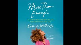 More Than Enough, by Elaine Welteroth Audiobook Excerpt