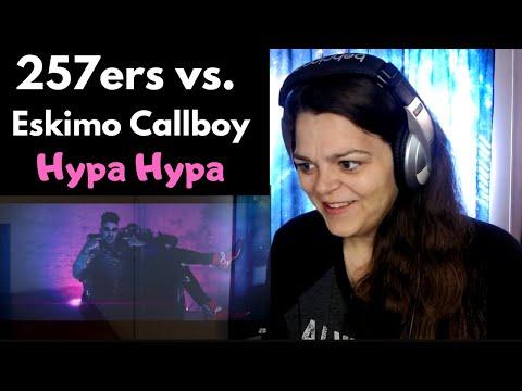 """257ers vs. Eskimo Callboy   """"Hypa Hypa""""   REACTION"""