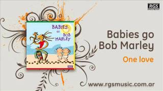 Babies go Bob Marley – One love