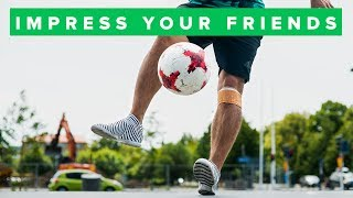 5 Simple Football Skills That Will Impress Your Friends! PT 2