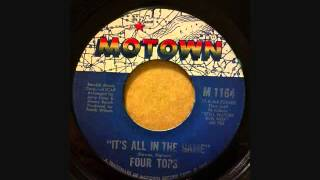 FOUR TOPS  IT'S ALL IN THE GAME
