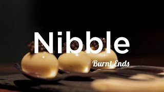 Nibble: Burnt Ends
