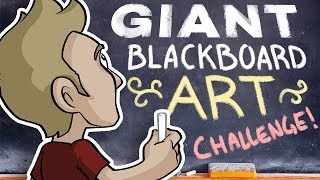 GIANT BLACKBOARD ART Challenge!