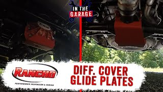 In the Garage Video: Rancho rockGEAR Differential Glide Plates