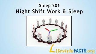 Sleep 201 - Night shift work and sleep