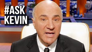 Ask Mr. Wonderful #2 | Kevin O'Leary answers your business questions