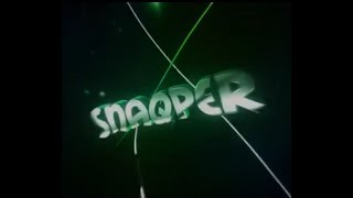 ~Intro Snaqper | By Snaqper