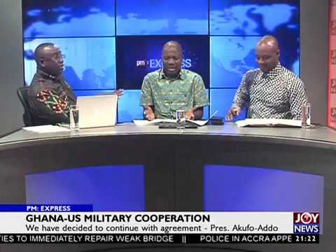 GHANA-US Military Cooperation - PM Express on JoyNews (5-4-18)