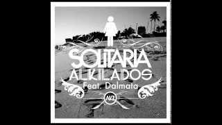 Solitaria - Alkilados Ft Dalmata (Audio Oficial)