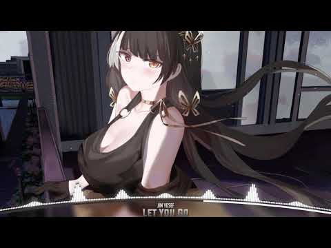 Nightcore - Let You Go
