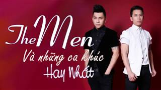 The Men - Tuyển tập những ca khúc hay nhất của The Men   Phần 1