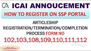 SSP PORTAL ARTICLESHIP REGISTRATION/TERMINATION/COMPLETION PROCESS,SSP CA ARTICLESHIP REGISTRATION