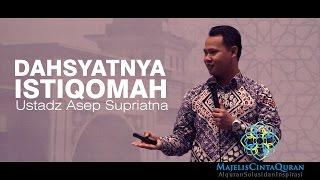 Ustadz Asep Supriatna | Dahsyatnya Istiqomah