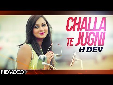 Challa Te Jugni  H Dev
