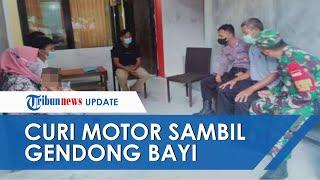 Pengakuan Ibu di Mojokerto yang Nekat Curi Motor Sambil Gendong Bayi, Kini Kasusnya Berakhir Damai