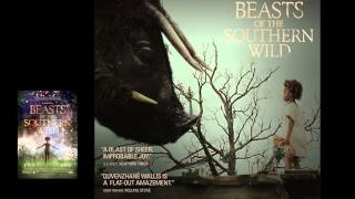 Beasts of the Southern Wild Soundrack - Once There Was a Hushpuppy 1080p