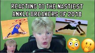 REACTING TO THE NASTIEST ANKLE BREAKERS OF 2018!