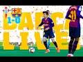 Celta V Barça | BARÇA LIVE | Warm Up & Match Center