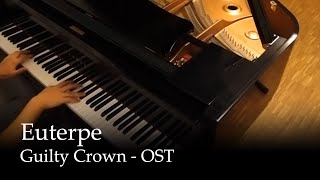 Euterpe - Guilty Crown OST [Piano]