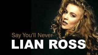 Lian Ross - Say You