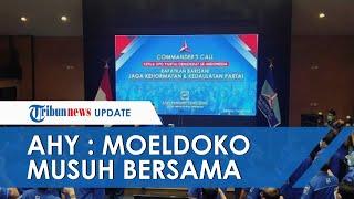 Lakukan Rapat Konsolidasi untuk Merapatkan Barisan Partai Demokrat, AHY: Moeldoko Musuh Bersama Kita