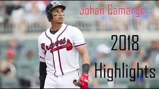 Johan Camargo - 2018 Highlights | Atlanta Braves