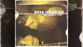 Brian Vander Ark - Written And Erased
