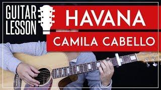 Havana Guitar Tutorial - Camila Cabello Guitar Lesson 🎸 |Easy Chords + Guitar Cover|