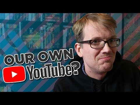 Making a Better YouTube
