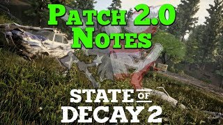 Let's Play State of Decay 2: Patch Version 2.0 Notes