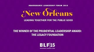 Prudential Leadership Award Winner: The Legacy Foundation