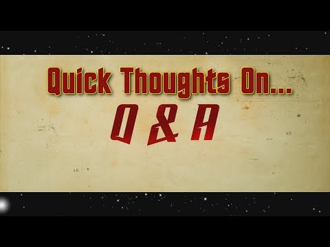 Quick Thoughts On... - Q & A