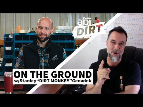 "On The Ground With Stanley ""Dirt Monkey"" Genadek I ABI Dirt"