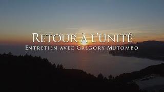 Retour à l'unité - Gregory Mutombo