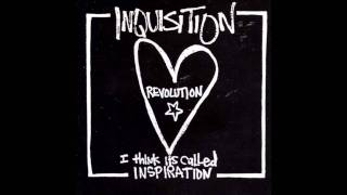 Inquisition - We Got A Bomb