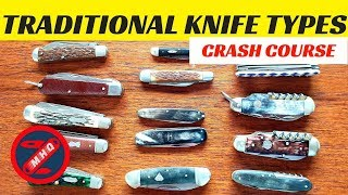 Crash Course #1 Traditional Pocket Knife Types. Jack Knives, Pen Knives, & Multi-bladed Knives