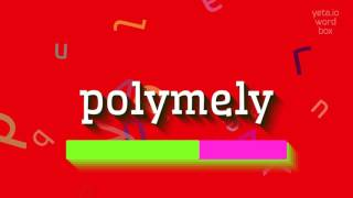 """How to say """"polymely""""! (High Quality Voices)"""