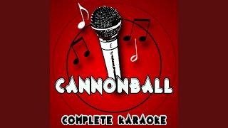 Cannonball (Karaoke Version) (Originally Performed By Lea Michele)